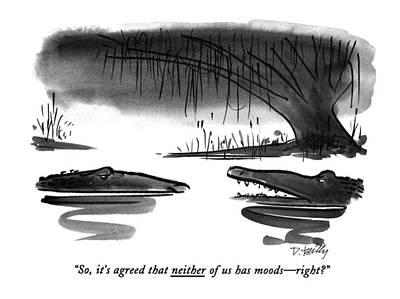 Swamp Drawing - So, It's Agreed That Neither Of Us Has Moods - by Donald Reilly