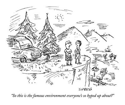 Pollution Drawing - So This Is The Famous Environment Everyone's by David Sipress