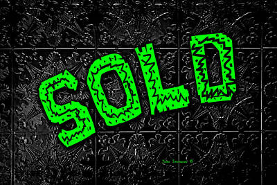 Photograph - Green Sold Sign On Black by John Stephens