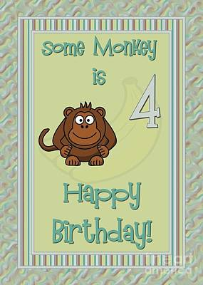 Digital Art - Some Monkey 4th Birthday by JH Designs