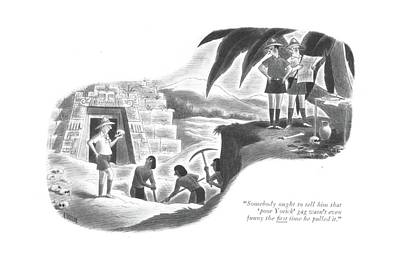South America Drawing - Somebody Ought To Tell Him That 'poor Yorick' Gag by Richard Taylor