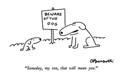 Puppy Drawing - Someday, My Son, That Will Mean You by Charles Barsotti