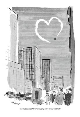 Plane Drawing - Someone Must Love Someone Very Much Indeed by James Stevenson