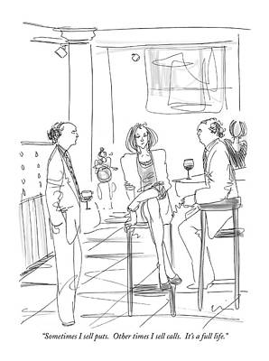 Bar Scene Drawing - Sometimes I Sell Puts.  Other Times I Sell Calls by Richard Cline