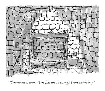 Dungeon Drawing - Sometimes It Seems There Just Aren't Enough Hours by Michael Crawford