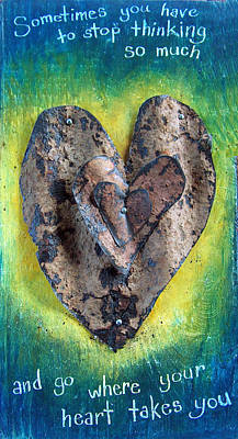 Mixed Media - Sometimes You Have To Stop Thinking So Much by Racquel Morgan