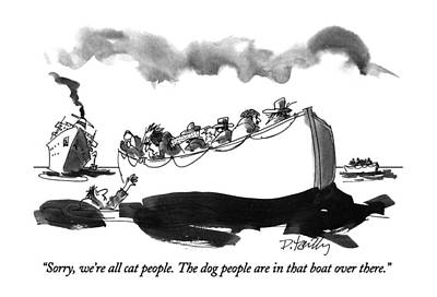 Dog Rescue Drawing - Sorry, We're All Cat People.  The Dog People by Donald Reilly