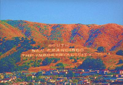 Art Print featuring the photograph South San Francisco by Cynthia Marcopulos