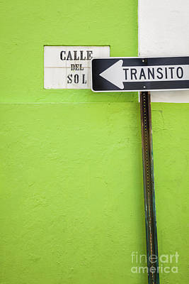 Photograph - Spanish One Way Sign And Street Sign In Old San Juan Puerto Rico by Bryan Mullennix