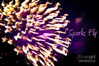 Photograph - Sparks Fly by Colleen Kammerer