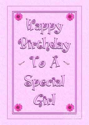 Digital Art - Special Girl Birthday by JH Designs
