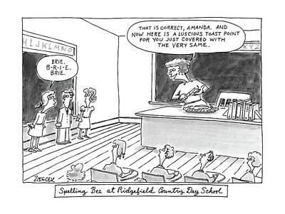 Teachers Drawing - Spelling Bee At Ridgefield Country Day School by Jack Ziegler