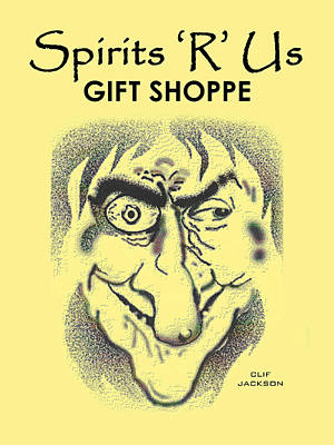 Spirits 'r' Us Gift Shoppe Art Print by Clif Jackson