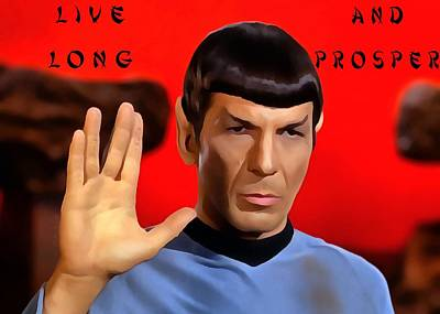 Spock Live Long And Prosper Print by Dan Sproul