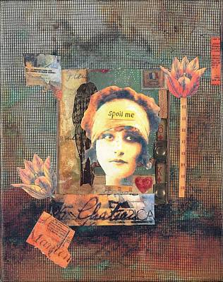 Mixed Media - Spoil Me by Judy Tolley