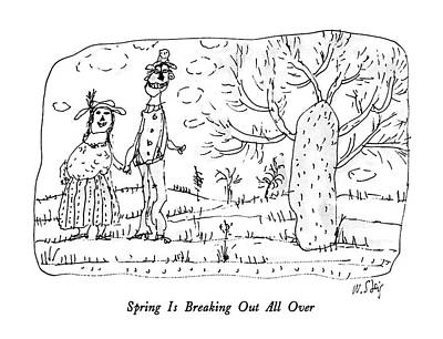 Spring Drawing - Spring Is Breaking Out All by William Steig