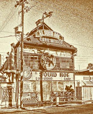 Cabo Digital Art - Squid Roe Not Skid Row by Linda Phelps