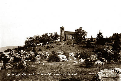 Photograph - St. Anne Church Columlia Calif. Circa 1930 by California Views Archives Mr Pat Hathaway Archives