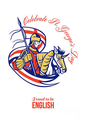 St. George Day Celebration Proud To Be English Retro Poster Art Print by Aloysius Patrimonio