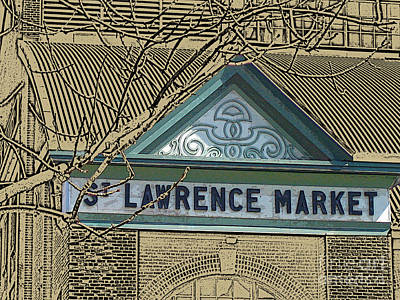 Photograph - St. Lawrence Market Sign by Nina Silver
