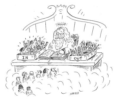 Paradise Drawing - St. Peter Is Seen In Heaven At A Desk With Two by David Sipress