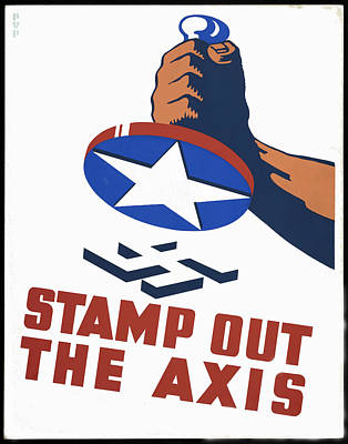 Stamp Out The Axis Art Print by Unknown