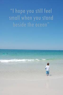 Stand Beside The Ocean Art Print