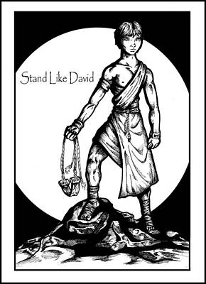 Sling Drawing - Stand Like David by Derrick Rathgeber