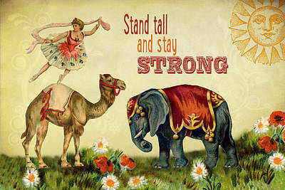 Digital Art - Stand Tall And Stay Strong by Peggy Collins