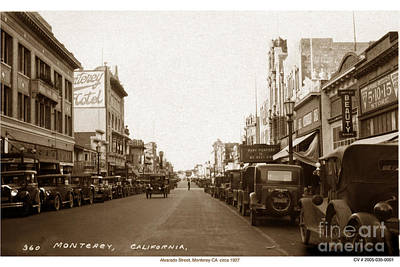 Photograph - State Theatre Alvarado Street Monterey California  Circa 1927 by California Views Archives Mr Pat Hathaway Archives