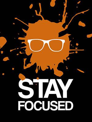 Box Digital Art - Stay Focused Splatter Poster 3 by Naxart Studio