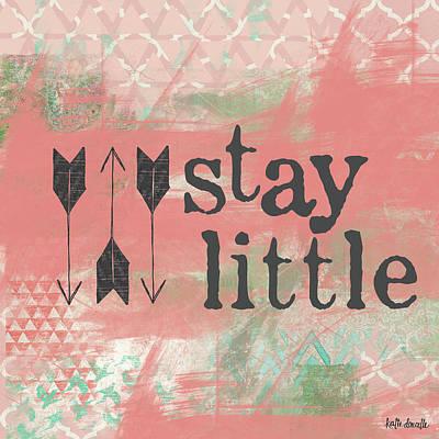 Stay Little Pink Art Print