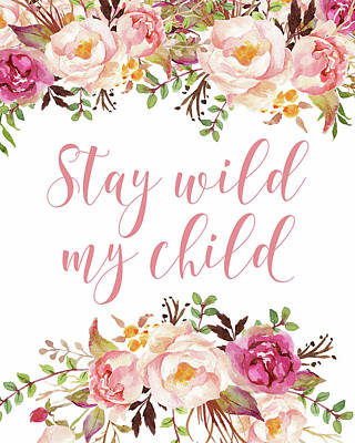 Stay Wild My Child Art Print