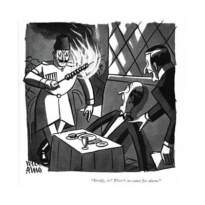 Drawing - Steady, Sir! There's No Cause For Alarm by Peter Arno