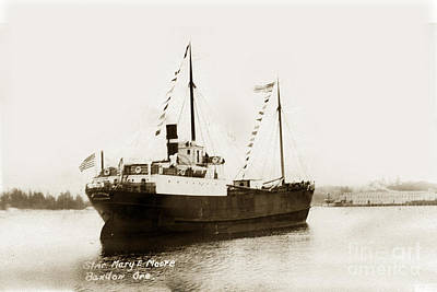 Photograph - steam schooner Mary E Moore Bandon Oregon circa 1924 by California Views Mr Pat Hathaway Archives