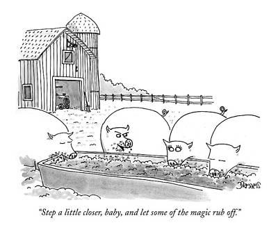 Farm Scene Drawing - Step A Little Closer by Jack Ziegler