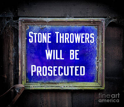 Stone Throwers Be Warned Art Print by Adrian Evans