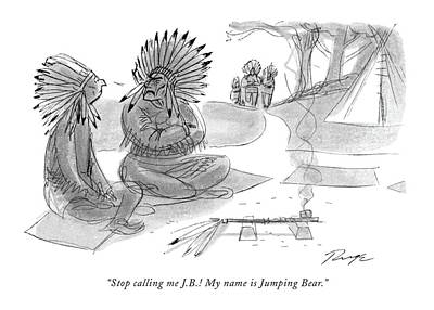 Native Drawing - Stop Calling Me J.b.! My Name Is Jumping Bear by John Ruge