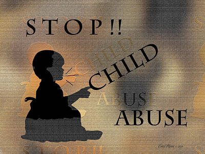 Abuse Mixed Media - Stop Child Abuse by EricaMaxine  Price