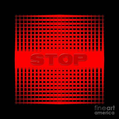 Digital Art - Stop by Darla Wood