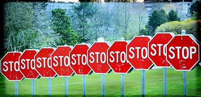 Stop Sign Photograph - Stop by Fraida Gutovich