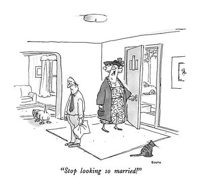 Stop Looking So Married! Art Print by George Booth