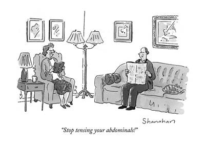 Stop Tensing Your Abdominals! Art Print by Danny Shanahan