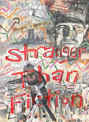Stranger Than Fiction Original by Art Now And Here