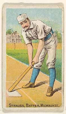 Baseball Drawings Drawings Drawing - Strauss, Batter, Milwaukee by D. Buchner & Co., New York