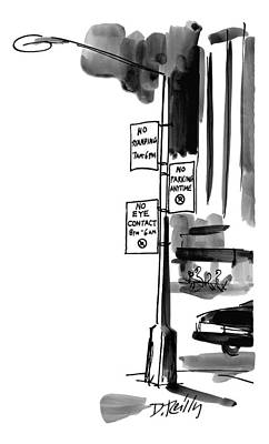 Street Drawing - Street Lamp In City Has Three Signs On It:  No by Donald Reilly