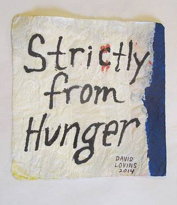 Strictly From Hunger - Napkin Art Art Print
