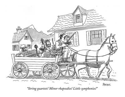 Music Drawing - String Quartets! Minor Rhapsodies! Little by Jack Ziegler