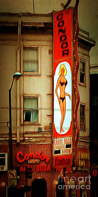 Bay Area Digital Art - Strip Club Carol Doda Condor Broadway San Francisco 20150127brun by Wingsdomain Art and Photography