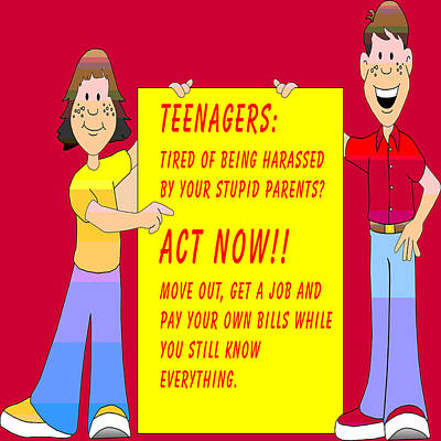 Responsibility Digital Art - Stupid Parents And Their Teenagers by Barbara Snyder